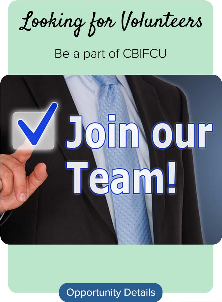 Join Our Team be a part of CBIFCU - Opportunity Details